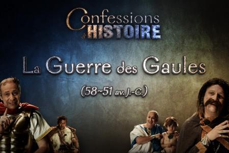 Episode La Guerre des Gaules - Confessions d'Histoire