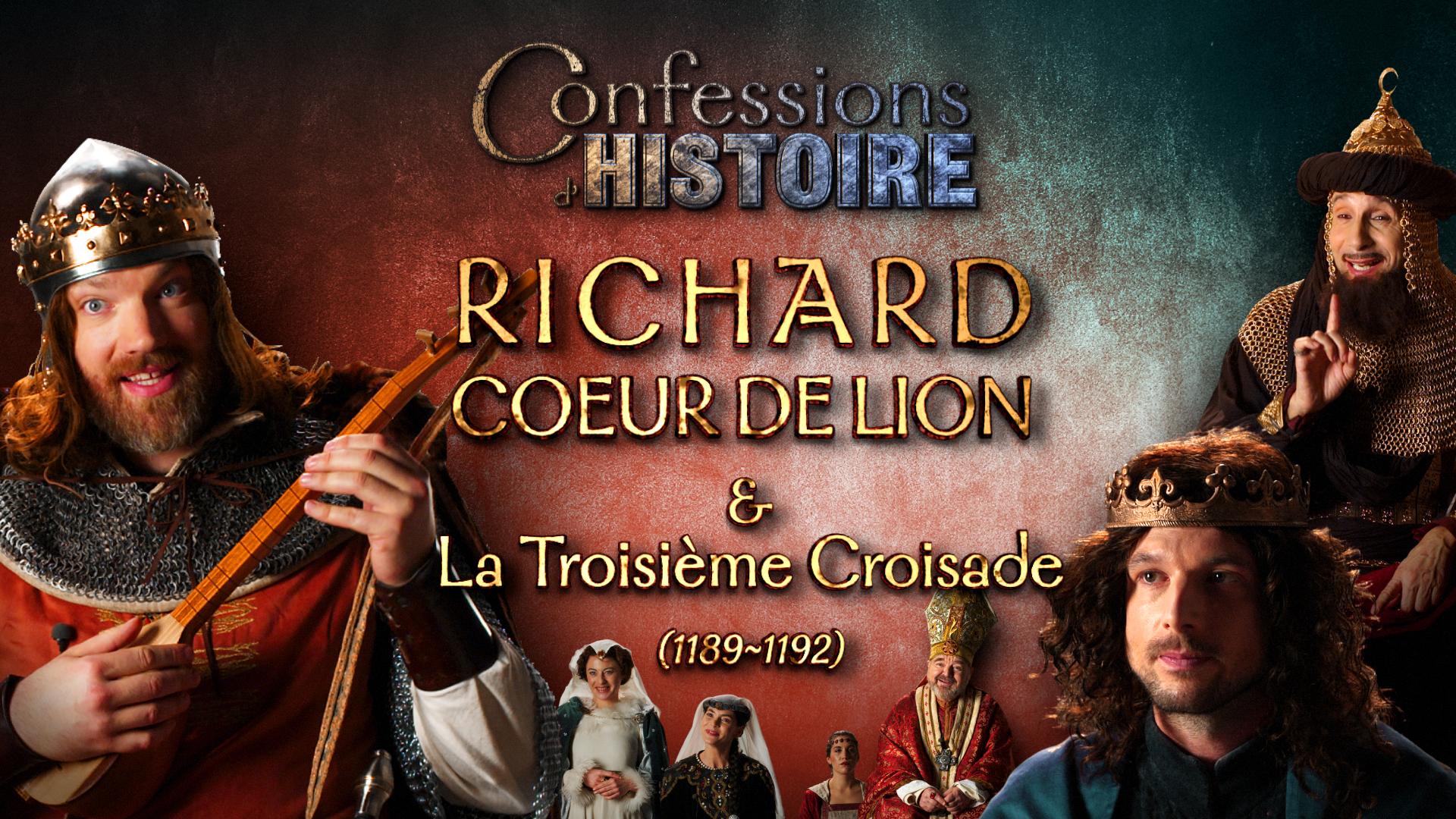 épisode Richard Coeur de Lion de Confessions d'Histoire