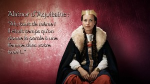 Aliénor d'Aquitaine interprétée par Armelle Deutsch
